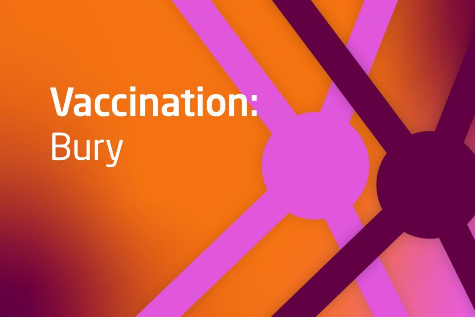 Image with text vaccination Bury